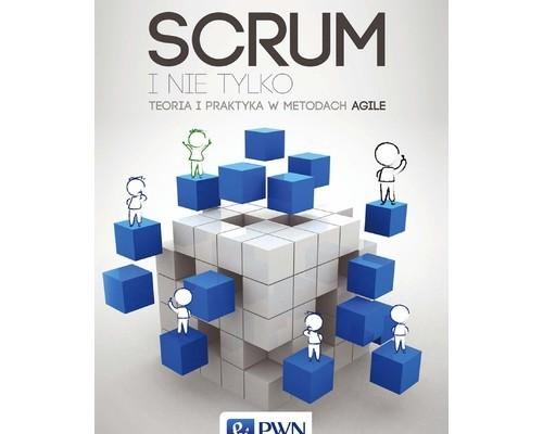 Ebooki o informatyce eBook SCRUM i nie tylko. Teoria i praktyka w metodach Agile